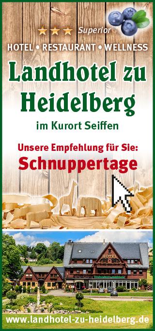 Landhotel zu Heidelberg - Ihr Hotel in Seiffen